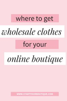 How to buy and where to find wholesale clothing vendors for your online boutique. Click through to learn about where buyers go to purchase clothes, shoes, accessories for a women's online boutique. Also get access to wholesale boutique clothes suppli Wholesale Boutique Clothing, Baby Boutique Clothing, Online Fashion Boutique, Clothing Stores, Wholesale Fashion, Starting An Online Boutique, Women's Shoes, Business Plan Template, Diy Jewelry Findings