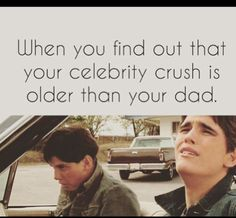 *sighs disappointedly*<<<SAMEE this happens like everyday of my life<---Well some of them are a few years older than I am. But yes one of the guys from The Eagles is older than my dad.