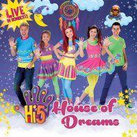 HI-5 House of Dreams - Saturday 4 July, 2015, 10am, 1.30pm & 4.30pm