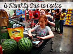 A Monthly Trip to Costco... How to save $$$ for your family