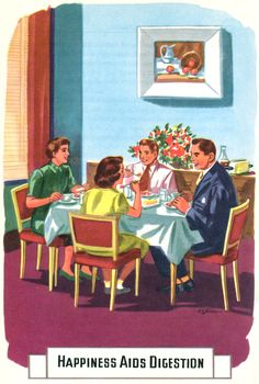 Happiness Aids Digestion. From For Healthier Living, the Road to Health, 1954. Illus by A.K. Bilder