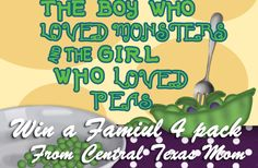 The Boy who Loved Monsters & the Girl who Loved Peas Giveaway! Ends 10/16/2013  Central Texas' most well-known children's theatre company, Pollyanna Theatre in Strategic Alliance with the Long Center, presents The Boy Who Loved Monsters and the Girl Who Loved Peas by well-known playwright Jonathan Graham at the Rollins Studio Theatre at the Long Center for the Performing Arts, 701 West Riverside, Austin, TX  78704.