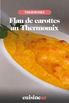 Ces flans de carottes au Thermomix peuvent être servis en apéritif ou en entrée. #recette#cuisine #flan #carotte #legumes #robot #robotculinaire #thermomix Pineapple, Fruit, Robot, Cooking Recipes, Carrots, Pine Apple, Robots