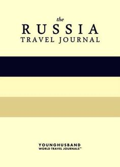 The Russia Travel Journal