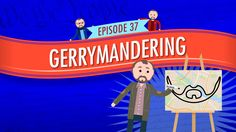 Gerrymandering: Crash Course Government and Politics #37