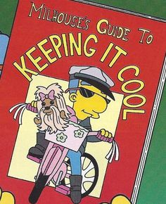 Milhouse's Guide To Keep It Cool #TheSimpsons