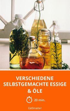 Verschiedene selbstgemachte Essige & Öle - smarter - Zeit: 20 Min. | eatsmarter.de