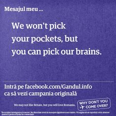 Gandul #advertising campaign: We may not like Britain, but you will love Romania. Why don't you come over? My #copywriting response to The Guardian's campaign.