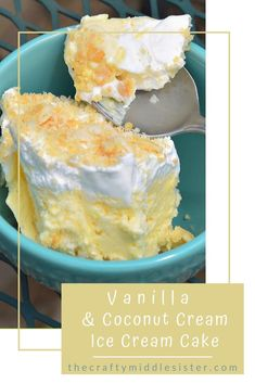 Vanilla - Coconut Cream Ice Cream Cake | The Crafty Middle Sister