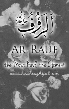 Islamic Daily: Ar-Rauf | Hashtag Hijab © www.hashtaghijab.com