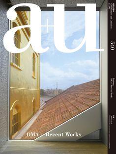 A+U 540: OMA – Recent Works
