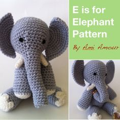 E is for Elephant Crochet Pattern PDF Amigurumi | AmiAmour - Patterns on ArtFire