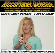 Pepper Spray Protection is Available Because you never know when evil is near!  http://www.RiccaPlanetDefense.com ‪#‎Mace‬ ‪#‎Security‬ ‪#‎Safety‬ ‪#‎StunGun‬ ‪#‎PepperSpray‬ ‪#‎Tasers‬ ‪#‎NannyCam‬ ‪#‎SpyCamera‬ ‪#‎SecurityCamera‬ ‪#‎HiddenCamera‬ ‪#‎DiversionSafe‬ ‪#‎HiddenSafe‬ ‪#‎Protection‬ ‪#‎ChildSafety‬ ‪#‎HomeSafety‬ ‪#‎BusinessSafety‬ ‪#‎Surveillance‬