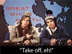 Rick Moranis and Dave Thomas as Bob and Doug McKenzie