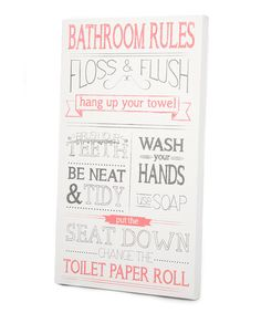 Take a look at this Pink & Gray 'Bathroom Rules' Wall Art by Twelve Timbers on #zulily today!