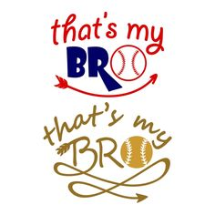 That's My Bro Cuttable Design Cut File. Vector, Clipart, Digital Scrapbooking Download, Available in JPEG, PDF, EPS, DXF and SVG. Works with Cricut, Design Space, Cuts A Lot, Make the Cut!, Inkscape, CorelDraw, Adobe Illustrator, Silhouette Cameo, Brother ScanNCut and other software.