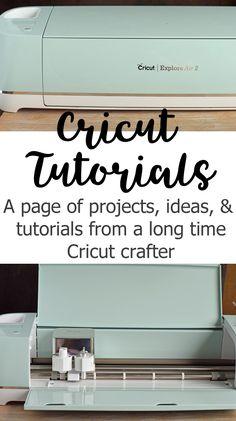 Cricut Tutorials and Projects