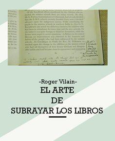 EL ARTE DE SUBRAYAR LOS LIBROS por -Roger Vilain-@rvilain1 Books To Read, Reading, School, Reading Books, Good Books, Confessions, Writers, Culture, Art