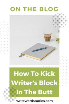 How To Kick Writer's Block In The Butt. Are you tired of staring at a blank screen? If you have trouble getting words out of your head and on the screen, I've got 10 tips for kicking writer's block to the curb and getting words flying across your screen.