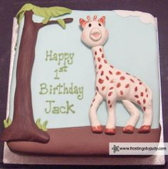Sophie the Giraffe Birthday Cake!