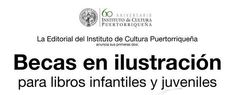 PUERTO RICO ART NEWS - REVISTA DE ARTE: Convocatoria  para  Becas en ilustración para libr...