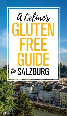The Ultimate Gluten-Free Guide to Salzburg Austria. Innsbruck, Travel Guides, Travel Tips, Travel Destinations, Austria Travel, Germany Travel, Hotels, Free Travel, Travel Couple
