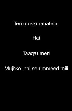 Best Lyrics Quotes, Love Song Quotes, Bio Quotes, Love Songs Lyrics, Love Quotes For Him, Music Quotes, Funny Quotes, Sweet Romantic Quotes, Bollywood Quotes