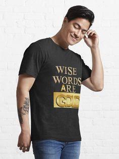 """Wise Words are Gold for Gold Lover, #werbetechnik #design #kogler #o #instagood #style #branding #socialmedia #banner #contentmarketing #followforfollowback #hotmart #a #g #aesthetic #bangladesh #epicquotes #bdquotes #bengalishortstory #dhaka #hae #banglasadstory #banglanature #bongo #deshi #epic #sylhet #savage #bengalithings #bengaliaesthetics Epic Quotes, Life Is A Gift, Wise Words, Girls, Lovers, Gold Art, T Shirts For Women, Savage, Mens Tops"