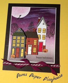Halloween Spooktown by Pamela T Stoner Stampin' Up!