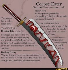 "Corpse Eater W Frenzy form +3 Longsword (Versatile) 1d8 slashing (1d10) + 1:15 necrotic Requires The weapon reach now. The blade's true form , ' "" 's revealed, the image of the The dlfficulty for eye burned in the minds Rending Bite is now 18. Creatures that can see the eye need to make a wisdom saying thro... #dungeonsdragons #gaming #dnd #corpse #eater #frenzy #form #longsword #slashing #necrotic #requires #the #weapon #reach #now #blades #true #revealed #image #dlfculty #eye #burned #pic"