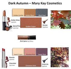 Mary Kay - Dark Autumn Looks Mary Kay Cosmetics, Deep Autumn Makeup, Perfectly Posh, Deep Autumn Color Palette, Seasonal Color Analysis, Fall Makeup Looks, Dark Autumn, Beauty Consultant, Mary Kay Makeup