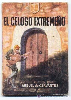 Título :El celoso extremeño Publicación Madrid : La novela para todos, 1916  Autor :Cervantes Saavedra, Miguel de, 1547-1616 SIGNATURA: HR-204 http://kmelot.biblioteca.udc.es/record=b1273773~S10*gag