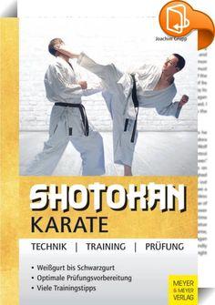Shotokan Karate    ::  Dieses Buch ist eine Hilfestellung für alle Shotokan Karateka, die sich über das Training hinaus intensiv mit ihrer Kampfkunst beschäftigen wollen - ob als Anfänger oder Fortgeschrittener, als Schüler oder Lehrer. Leicht verständlich werden alle Facetten dieser anspruchsvollen Kampfkunst behandelt. Die ausführliche Darstellung der für die Gürtelprüfungen vom Weißgurt bis zum Schwarzgurt relevanten Techniken aus Kihon, Kumite und Kata ist ein kompaktes Angebot für...