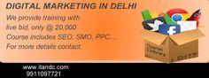 Digital Marketing Training In Delhi   For More Information Visit  http://www.itanddc.com/digital-marketing-11.html