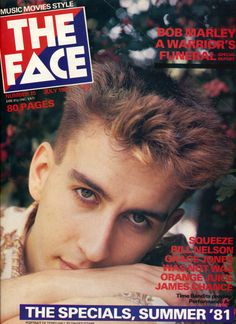 Neville Brody - The Face (July Terry Hall, Bill Nelson, The Face Magazine, Neville Brody, Grace Jones, Lectures, Popular Culture, Bob Marley, Nostalgia