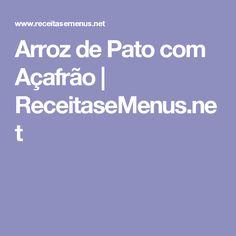 Arroz de Pato com Açafrão   ReceitaseMenus.net