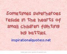 Sick Child Quotes Inspirational Sick Kids Quotes Inspirational Quotes For Kids Quotes For Kids