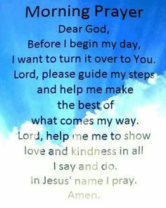 Morning Prayer:Prayer for the morning Prayer For Guidance, Prayer For Peace, Prayer For Today, Faith Prayer, God Prayer, Morning Prayer For Family, Daily Morning Prayer, Good Morning Quotes For Him, Morning Prayers