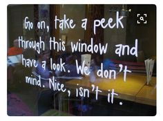Window inspiration: Great message, especially if your windows are obscured by sunlight or window tinting. INVITE them to cup their hands around their eyes and leave nose prints! Store Front Windows, Retail Windows, Branding, Store Window Displays, Retail Displays, Spring Window Display, Display Windows, Retail Signage, Shop Signage