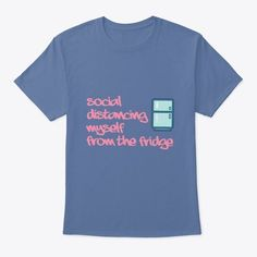 Unisex shirts, social distancing, food lover apparels