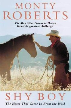 Shy Boy by Monty Roberts like the only book i read in school on my own free will