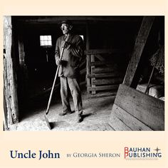 Uncle John in his barn.