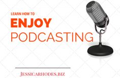 How to Enjoy Podcasting