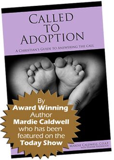 Called to Adoption: Book for Christians considering adoption (domestic, international, or foster)