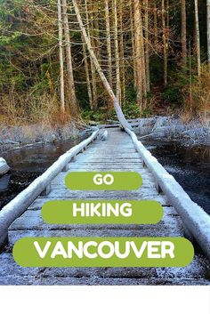 Adoration 4 Adventure's top 5 places to go hiking in Vancouver, Canada.