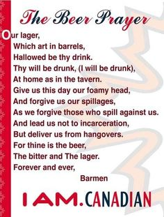 Canadian Humor: The Beer Prayer Canadian beer in New Zealand… Canadian Beer, Canadian Things, I Am Canadian, Canadian Humour, Canadian Culture, Patriotic Poems, Fb Status, True North, Canada Day