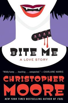 bite me a love story - by christopher moore