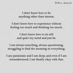 This is me. Every line of it. If you understand nothing else, understand this. Intensity is written in my DNA. Please just see this.