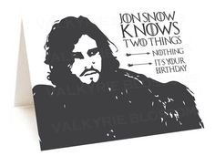 Downloadable file  Jon Snow Knows Two Things  by ValkyrieBlossoms