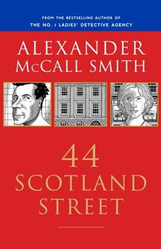 44 Scotland Street by Alexander McCall Smith. After taking a job at an Edinburgh art gallery, twenty-year-old Pat rents a room from her landlord, the handsome and cocky Bruce, at 44 Scotland Street, and soon discovers that she has also acquired some colorful new neighbors, including Domenica, an eccentric widow; Bertie, a child prodigy; and his overbearing mother, Irene.